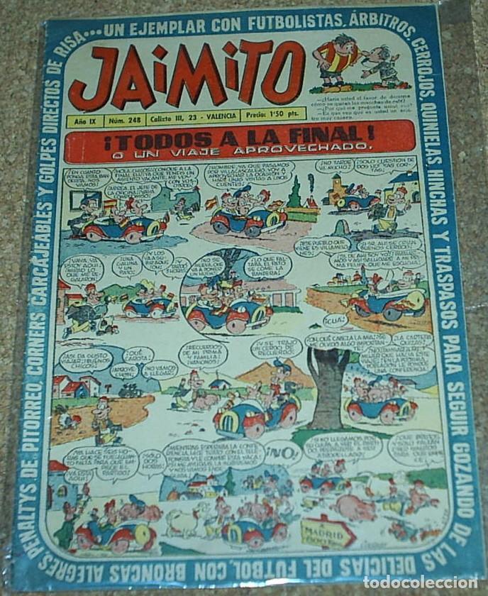 JAIMITO Nº 248, TODOS A LA FINAL- ORIGINAL EN BUEN ESTADO- VER DESCRIPCIÓN Y CONDICIONES (Tebeos y Comics - Valenciana - Jaimito)