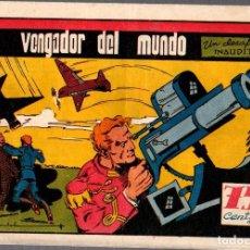Tebeos: EL VENGADOR DEL MUNDO. UN DESAFIO UNAUDITO. Nº 2. AÑO 1945. ORIGINAL. Lote 77222433