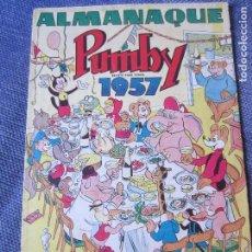 Tebeos: ALMANAQUE PUMBY 1957 -ORIGINAL-MUY BUEN ESTADO. Lote 78288421