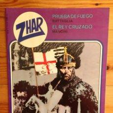 Tebeos: ZHAR - Nº 2 - PRUEBA DE FUEGO - EL REY CRUZADO - EDITORIAL VALENCIANA 1983. Lote 85083060