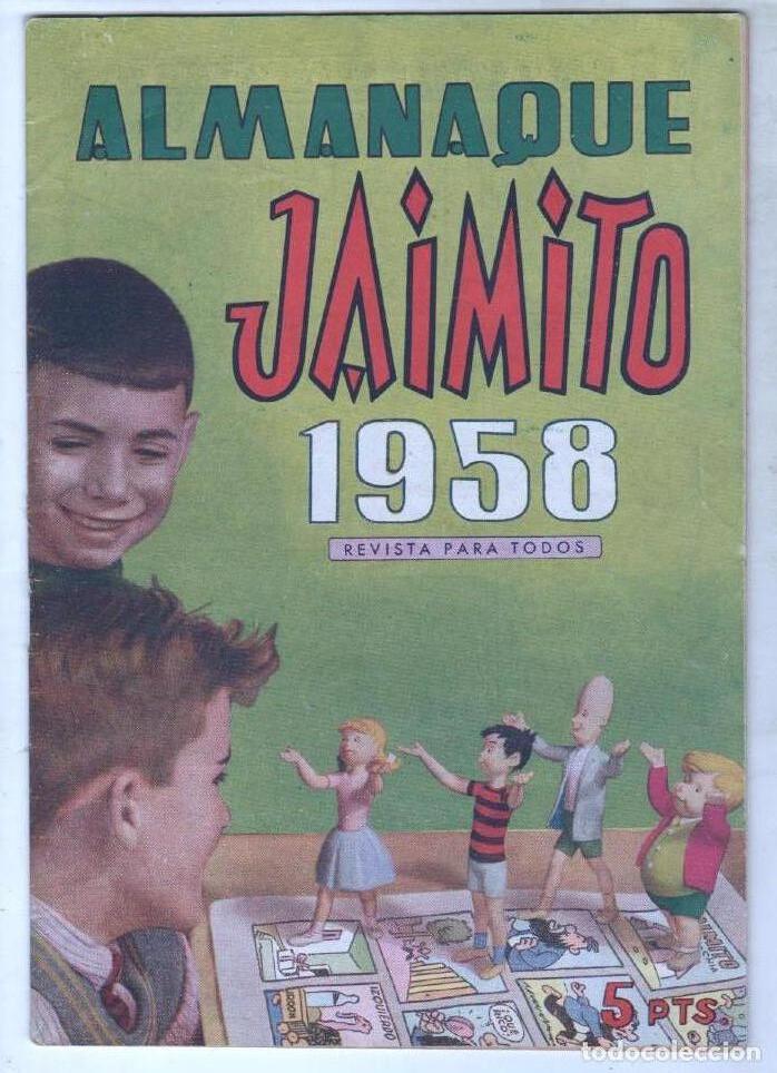 JAIMITO ALMANAQUE DE 1958 ORIGINAL - EN MUY BUEN ESTADO (Tebeos y Comics - Valenciana - Jaimito)