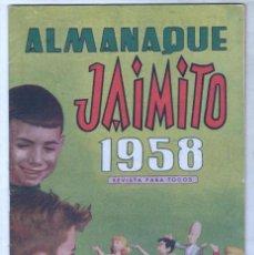 Tebeos: JAIMITO ALMANAQUE DE 1958 ORIGINAL - EN MUY BUEN ESTADO. Lote 85462320