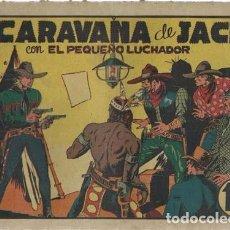 Tebeos: EL PEQUEÑO LUCHADOR 15: LA CARAVANA DE JACK, 1945.. Lote 86046756