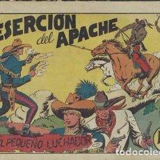 Tebeos: EL PEQUEÑO LUCHADOR 28: LA DESERCIÓN DEL APACHE, 1945. Lote 86047252