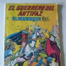 Tebeos: EL GUERRERO DEL ANTIFAZ, ALMANAQUE 1965 VALENCIANA, ORIGINAL. Lote 86500248