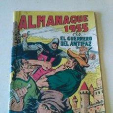 Tebeos: EL GUERRERO DEL ANTIFAZ, ALMANAQUE 1955 ,VALENCIANA- ORIGINAL. Lote 86647820