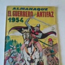 Tebeos: EL GUERRERO DEL ANTIFAZ, ALMANAQUE 1954 ,VALENCIANA- ORIGINAL. Lote 86647972