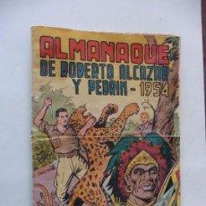 Tebeos: ROBERTO ALCAZAR Y PEDRIN ALMANAQUE 1954 ORIGINAL. Lote 89235292