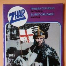 Tebeos: ZHAR. NÚM. 2. PRUEBA DE FUEGO. EL REY CRUZADO - D. BATTAGLIA. P.MANCINI. Lote 89880843