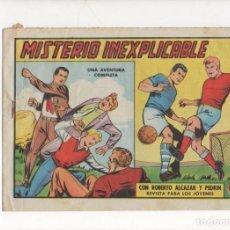 Tebeos: MISTERIO INEXPLICABLE. Nº 523 DE ROBERTO ALCAZAR Y PEDRIN. VALENCIANA. 1962. Lote 90456349