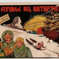 Tebeos: LA ESFINGE DEL ANTARTICO. JULIO Y RICARDO. Nº 11. ORIGINAL. 1 PESETA. Lote 91106420