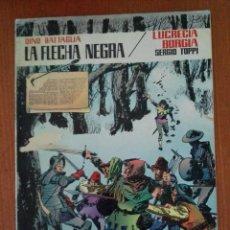 Tebeos: LA FLECHA NEGRA. LUCRECIA BORGIA. COLECCION PILOTO Nº7. D. BATTAGLIA Y S.TOPPI. EDITORA VALENCIANA. Lote 91625285