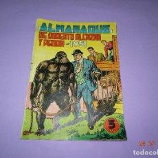 Tebeos: ANTIGUO ALMANAQUE DE ROBERTO ALCAZAR Y PEDRÍN DE 1951 DE EDITORIAL VALENCIANA. Lote 94143930