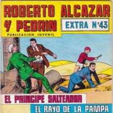 Tebeos: ROBERTO ALCAZAR Y PEDRIN EXTRA Nº 43 8/IX/1979EL PRINCIPE SALTEADOR Y EL RAYO DE LA PAMPA . Lote 95007775