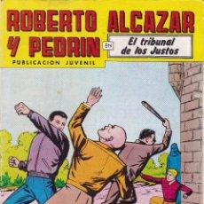 Tebeos: ROBERTO ALCAZAR Y PEDRIN Nº 269 16/V/1981 EL TRIBUNAL DE LOS JUSTOS . Lote 95008131