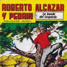 Tebeos: ROBERTO ALCAZAR Y PEDRIN Nº 263 4/IV/1981 LA BANDA DEL LEOPARDO. Lote 95008207