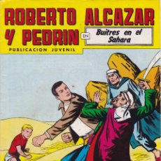Tebeos: ROBERTO ALCAZAR Y PEDRIN Nº 237 4/X/1980 BUITRES EN EL SAHARA . Lote 95008275