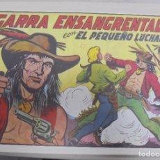Tebeos: TEBEO. GARRA ENSANGRENTADA CON EL PEQUEÑO LUCHADOR. Nº 150. Lote 95669271