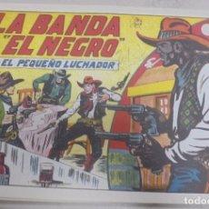 Tebeos: TEBEO.LA BANDA DE EL NEGRO CON EL PEQUEÑO LUCHADOR. Nº 151. Lote 95669395