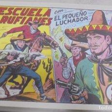 Tebeos: TEBEO. ESCUELA DE RUFIANES CON EL PEQUEÑO LUCHADOR. Nº 156. Lote 95669543