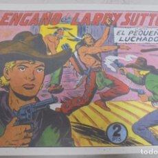 Tebeos: TEBEO. EL ENGAÑO DE LARRY SUTTON CON EL PEQUEÑO LUCHADOR. Nº 128. Lote 95671163