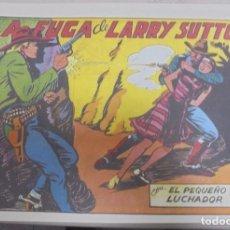 Tebeos: TEBEO. LA FUGA DE LARRY SUTTON CON EL PEQUEÑO LUCHADOR. Nº 129. Lote 95671255