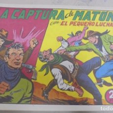 Tebeos: TEBEO. LA CAPTURA DE MATON CON EL PEQUEÑO LUCHADOR. Nº 121. Lote 95671667
