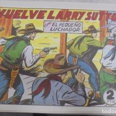 Tebeos: TEBEO. VUELVE LARRY SUTTON CON EL PEQUEÑO LUCHADOR. Nº 113. Lote 95671791