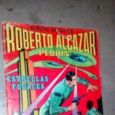 Tebeos: ALBUM GIGANTE ROBERTO ALCAZAR Y PEDRIN ESTRELLAS FUGACES. Lote 97499207