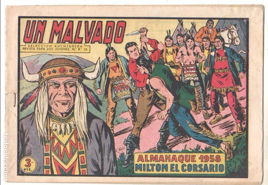 MILTON EL CORSARIO ORIGINAL Nº 47 - ALMANAQUE 1958 - AVENTURA DE J.SANCHÍS - EL PIRATA MANOLITO (Tebeos y Comics - Valenciana - Otros)