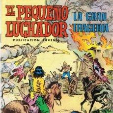 Tebeos: EL PEQUEÑO LUCHADOR ¨LA GRAN TRAGEDIA¨. Lote 98552799