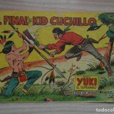 Tebeos: EL FINAL DE KID CUCHILLO. Nº 62 DE YUKI EL TEMERARIO. EDITORIAL VALENCIANA. 1961. Lote 99249347