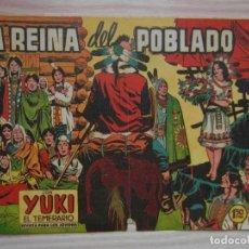Tebeos: LA REINA DEL POBLADO. Nº 105 DE YUKI EL TEMERARIO. EDITORIAL VALENCIANA. 1962. Lote 99249547