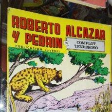 Tebeos: ROBERTO ALCAZAR Y PEDRIN EN COMPLOT TENEBROSO. Lote 101464615