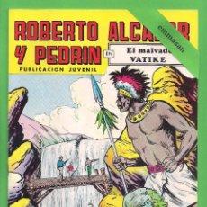 Tebeos: ROBERTO ALCÁZAR Y PEDRÍN - Nº 84 - 2ª ÉPOCA - ''EL MALVADO VATIKE'' - 29-X-1977.. Lote 104178403