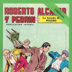 Tebeos: ROBERTO ALCÁZAR Y PEDRÍN - Nº 88 - 2ª ÉPOCA - ''LA BANDA DEL NEGRO'' - 26-XI-1977.. Lote 104179067
