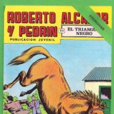 Tebeos: ROBERTO ALCÁZAR Y PEDRÍN - Nº 147 - 2ª ÉPOCA - ''EL TRIANGULO NEGRO'' - 13-I-1979.. Lote 104300527