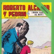 Tebeos: ROBERTO ALCÁZAR Y PEDRÍN - Nº 150 - 2ª ÉPOCA - '' ¡DIOS SALVE AL REY! '' - 03-II-1979.. Lote 104301255