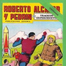 Tebeos: ROBERTO ALCÁZAR Y PEDRÍN - Nº 162 - 2ª ÉPOCA - ''TRÁGICOS EXPERIMENTOS'' - 28-IV-1979.. Lote 104305387