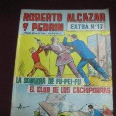 Tebeos: ROBERTO ALCAZAR Y PEDRIN. EXTRA Nº 17. LA SOMBRA DE FU-PEI-FU. - EL CLUB DE LOS CACHIPORRAS. Lote 105906271