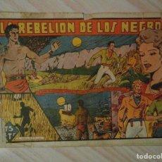 Tebeos: LA REBELION DE LOS NEGROS. Nº 11 DE SELECCION AVENTURERA. EDITORIAL VALENCIANA. 1941. Lote 108919331