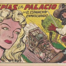 Tebeos: ESPADACHÍN ENMASCARADO, EL Nº 136. ESPÍAS EN PALACIO. MANUEL GAGO. EDIT. VALENCIANA, ORIGINAL. Lote 109994575