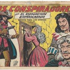 Tebeos: ESPADACHÍN ENMASCARADO, EL Nº 221. LOS CONSPIRADORES. MANUEL GAGO. ED. VALENCIANA, ORIGINAL 1957. Lote 110012379