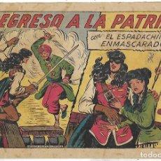 Tebeos: ESPADACHÍN ENMASCARADO, EL. 1957. Nº 252. REGRESO A LA PATRIA, MANUEL GAGO. ED. VALENCIANA, ORIGINAL. Lote 110012947