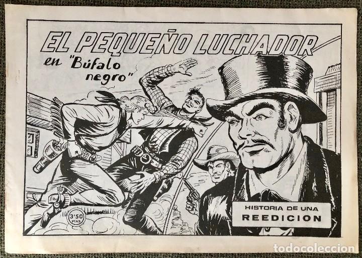 EL PEQUEÑO LUCHADOR. BUFALO NEGRO. HISTORIA DE UNA REEDICION (Tebeos y Comics - Valenciana - Pequeño Luchador)