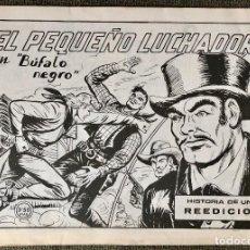 Tebeos: EL PEQUEÑO LUCHADOR. BUFALO NEGRO. HISTORIA DE UNA REEDICION. Lote 110139267