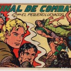 EL PEQUEÑO LUCHADOR. FINAL DE COMBATE. Nº 77. EDITORIAL VALENCIANA. ORIGINAL