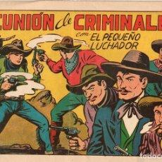 Giornalini: EL PEQUEÑO LUCHADOR. REUNIÓN DE CRIMINALES. Nº 114. EDITORIAL VALENCIANA. ORIGINAL. Lote 110879435