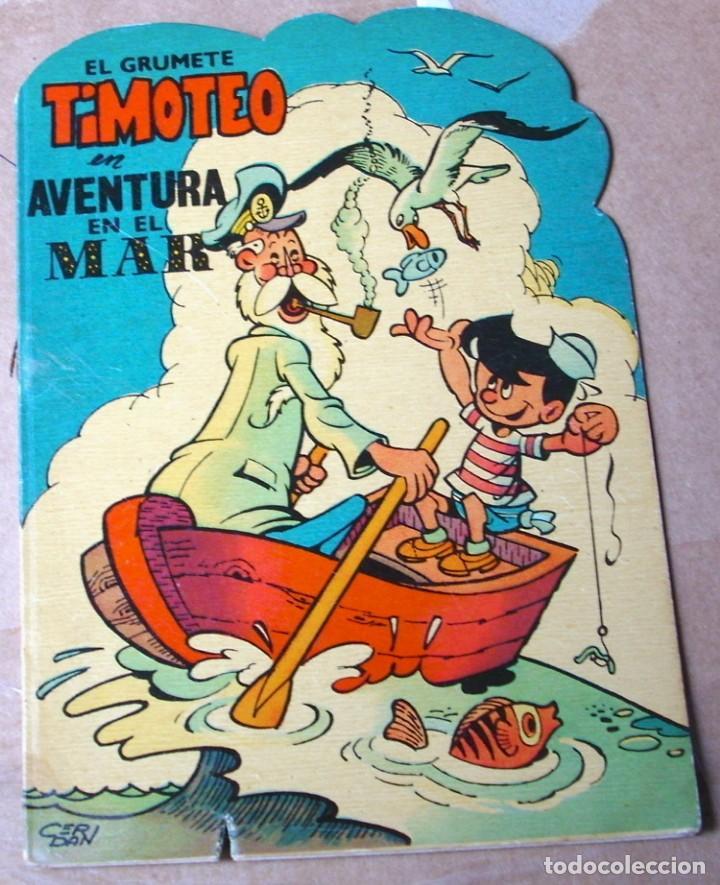 EL GRUMETE TIMOTEO, UNA AVENTURA EN EL MAR,TROQUELADOS PUMBY - ORIGINAL 1965-LEER (Tebeos y Comics - Valenciana - Pumby)
