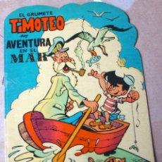 Tebeos: EL GRUMETE TIMOTEO, UNA AVENTURA EN EL MAR,TROQUELADOS PUMBY - ORIGINAL 1965-LEER. Lote 111718527